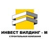 ООО ИНВЕСТ БИЛДИНГ-М